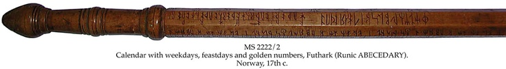 MS in Norwegian on birch wood, Norway, 17th c., 1 septagonal clog with round handle and iron shoe at the end, 4x123 cm, (4x95 cm), 5 long lines in runes from the younger futhark, 46 feastday symbols, including the 2 St. Olav axes, marked S.L.