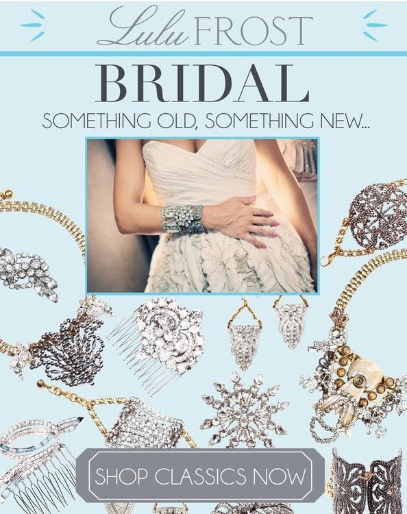 Lulu Frost Bridal Collection - Something Old Something New