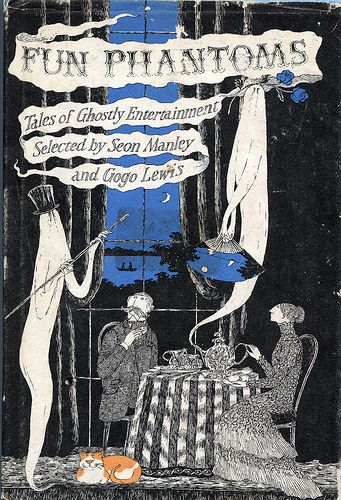 ✓ Fun Phantoms: Tales of Ghostly Entertainment, edited by Seon Manley & Gogo Lewis; cover by Edward Gorey