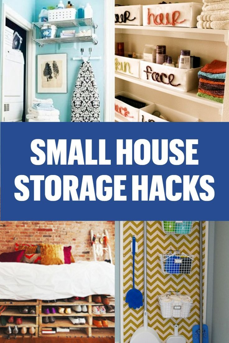 Storage Hacks How To Organize A Small House With No Storage Space Small House Storage Storage Hacks Tiny House Storage