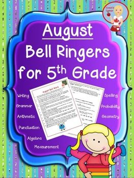 FREE!  August Bell Ringers for 5th Grade - 22 daily tasks for students to complete while teacher handles attendance, checks homework, etc.  A mix of math, language & creative tasks!