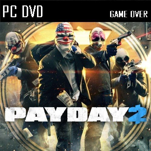 PAYDAY 2 - JOGOS VICIANTES: PAYDAY 2
