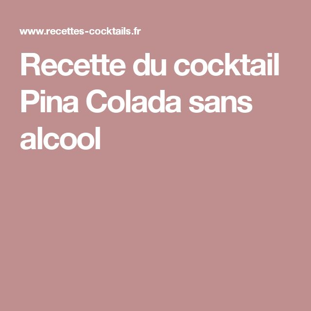Recette du cocktail Pina Colada sans alcool