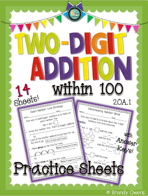 Addition within 100 with and without regrouping.  Practice sheets with a variety of strategies: number bonds, place value charts, base ten blocks, open number line.  Second grade Common Core Standard 2.OA.1