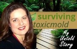 Surviving Toxic Mold   Mold Exposure   Mold Illness   Mold Testing   Mold Prevention - HELP!! Where Do I Start?