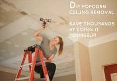 Remove Popcorn Ceilings the easy way-there really IS an easy way!