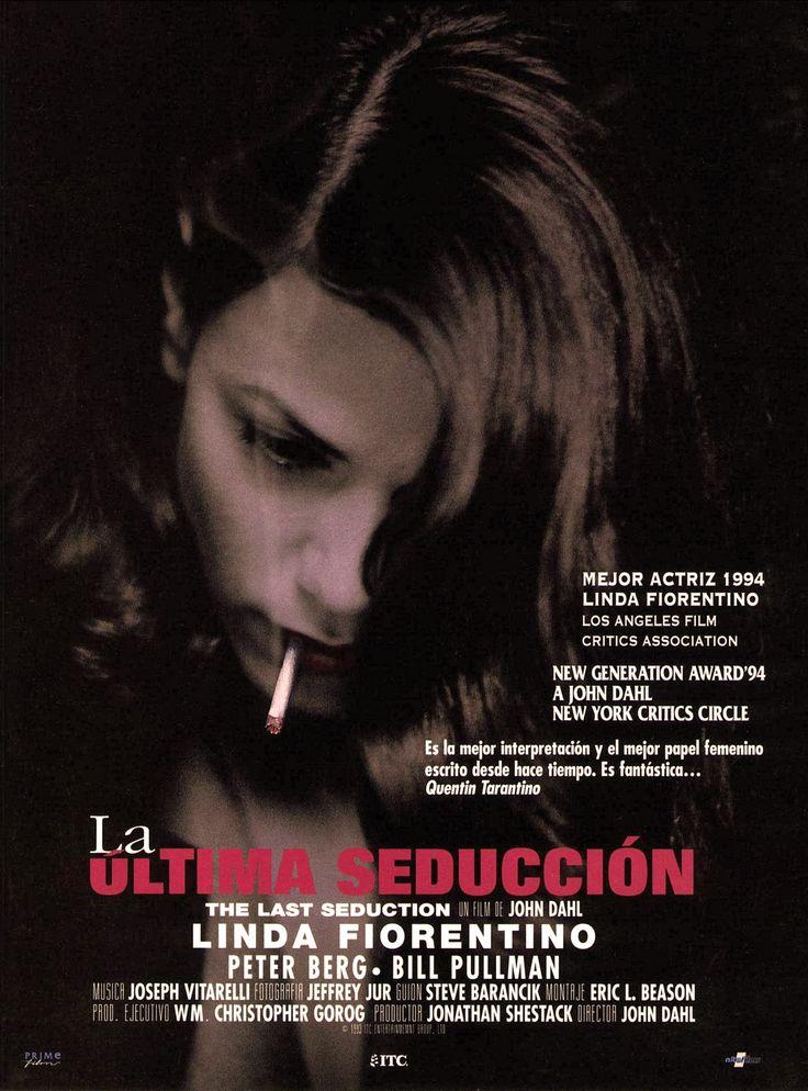 La última seducción (1994). Dirección: John Dahl. Reparto: Linda Fiorentino…