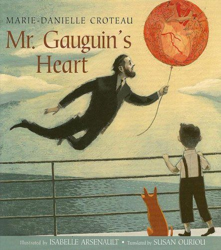 Mr. Gauguin's Heart by Marie-Danielle Croteau http://www.amazon.com/dp/0887768245/ref=cm_sw_r_pi_dp_sswNvb11TK548
