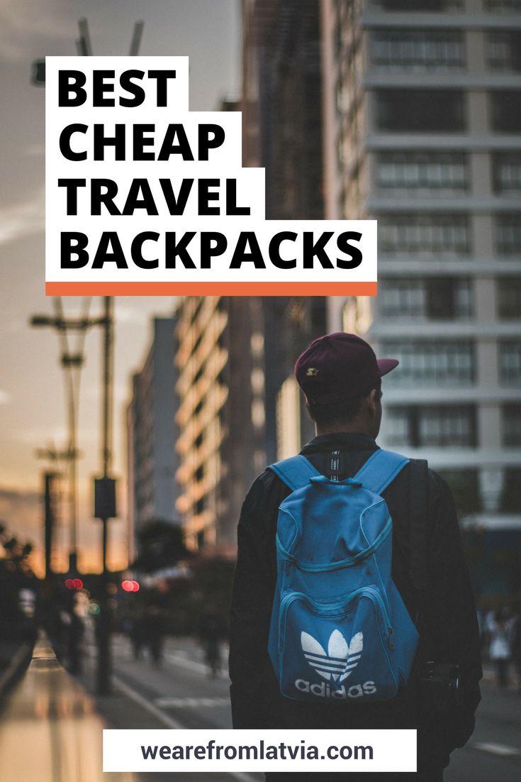 Best Cheap Travel Backpacks | 10 Best Cheap Backpacks for Travel | Best Cheap Hiking Backpacks