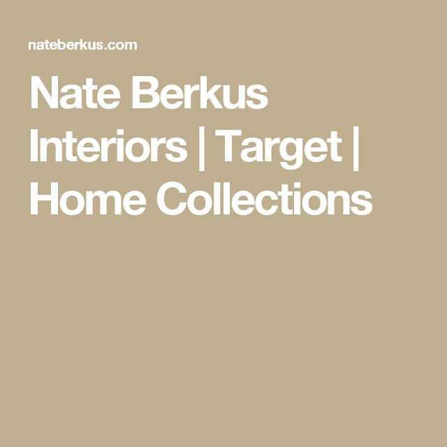 367 best nate berkus designs images on pinterest | target, living