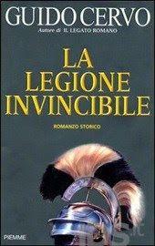 Leggere Libri Fuori Dal Coro : LA LEGIONE INVINCIBILE Guido Cervo