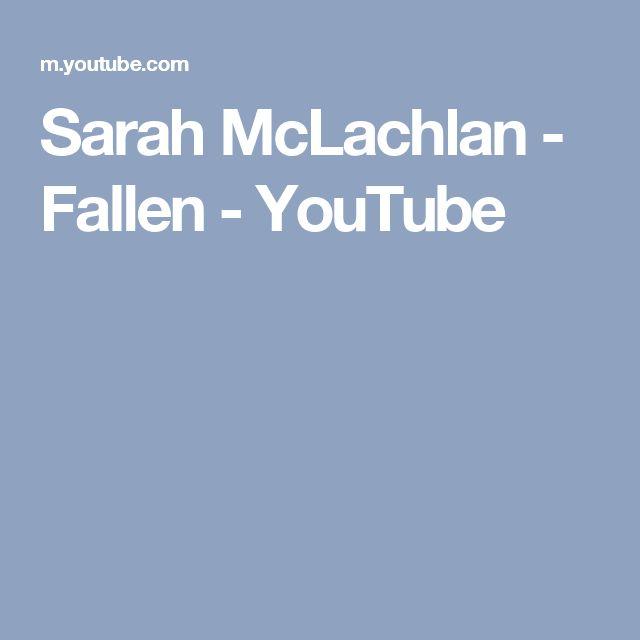 Sarah McLachlan - Fallen - YouTube