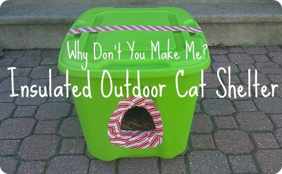 cat tower made out of plastic shelf | mandeeblogs: Why Don't You Make Me?: Insulated Outdoor Cat Shelter