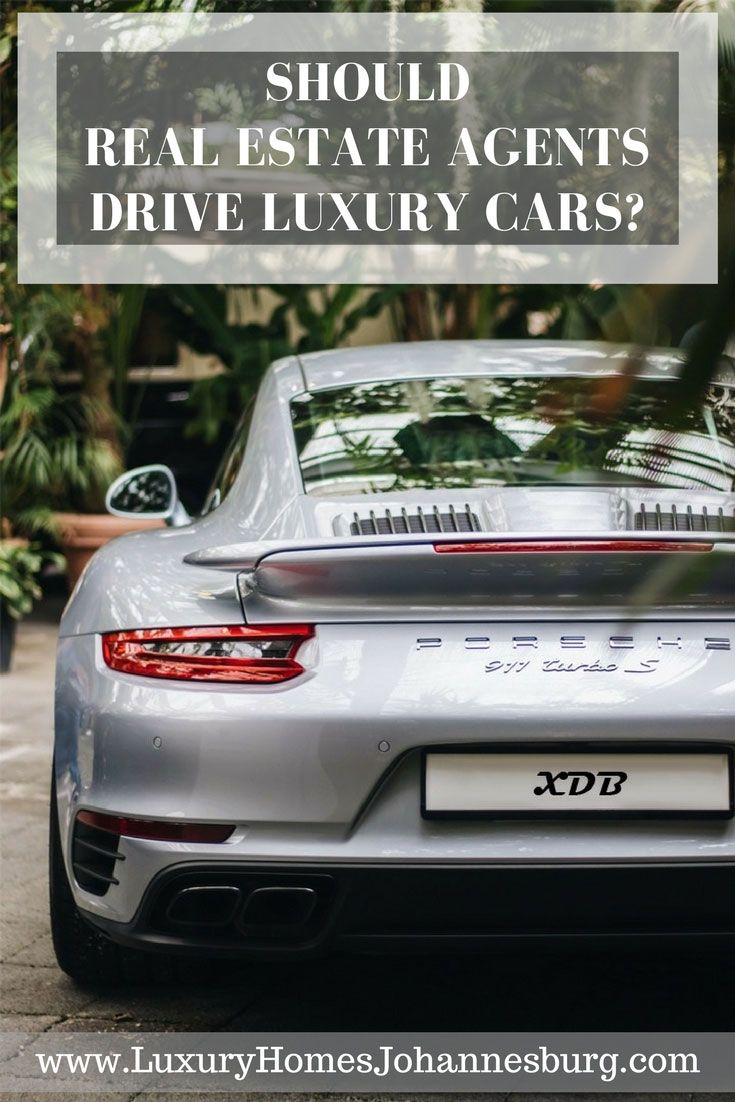 Should Real Estate Agents Drive Luxury Cars With Images Car