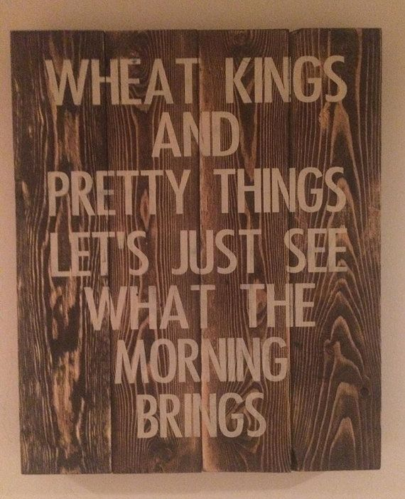 The Tragically Hip: Wheat Kings Rustic Sign by TheBarnedOwl