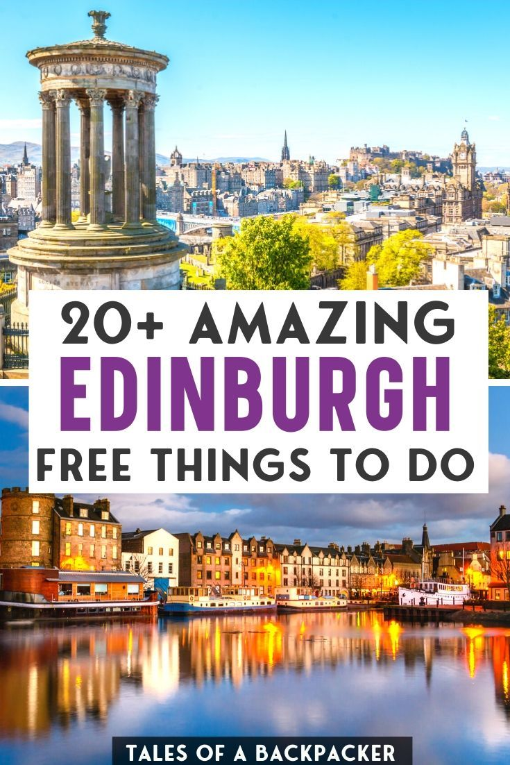 Free Things To Do In Edinburgh Scotland Travel Guide Free Things To Do Scotland Travel