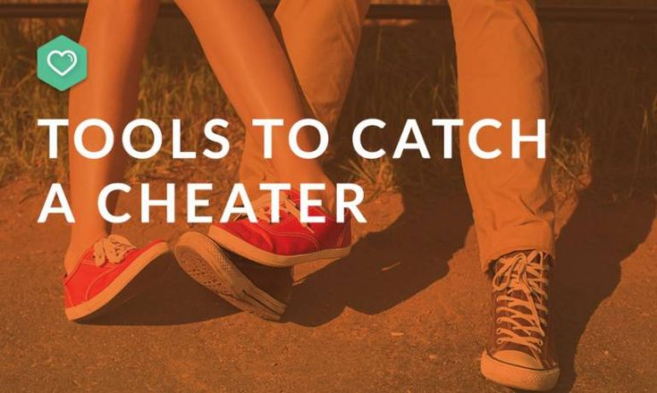 How to catch a cheater 10 tricks used by private
