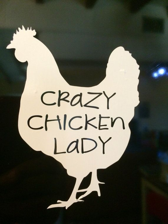 Crazy Chicken Lady Vinyl Decal by FeathersOnTheGround on Etsy, $3.50