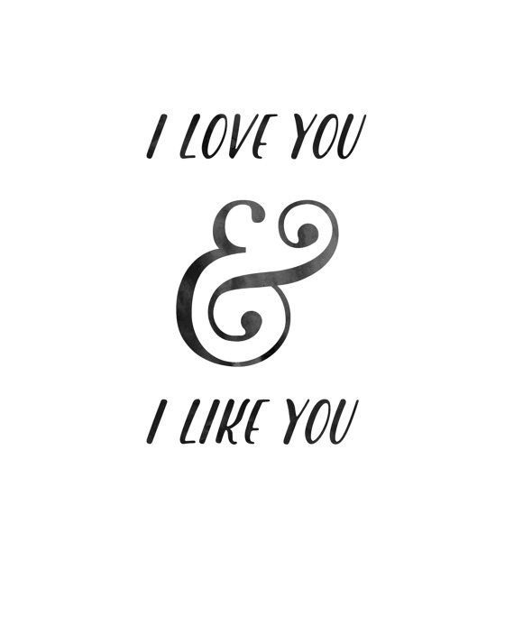 """Love quote idea - love quote from TV show """"I love you and I like you"""" - Parks and Recreation  {Courtesy of Etsy}"""