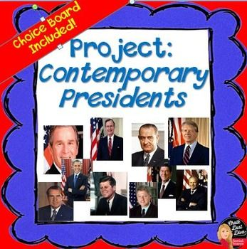 Contemporary American President's Project - CHOICE BOARD (U.S History)  This is…