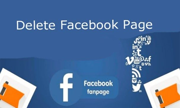 Delete Facebook Page How Can I Delete My Facebook Page For Good In 2020 Delete Facebook Facebook Business Business Facebook Page