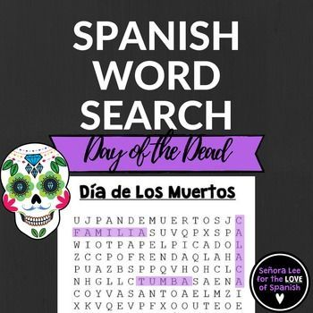 Define and find 25 terms related to Dia de Los Muertos in a challenging puzzle. See my store for more Day of the Dead resources including a crossword puzzle, bingo game and I spy activity.