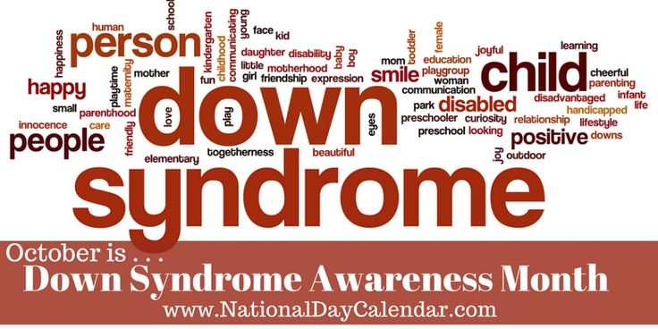 Down Syndrome Awareness Month - October