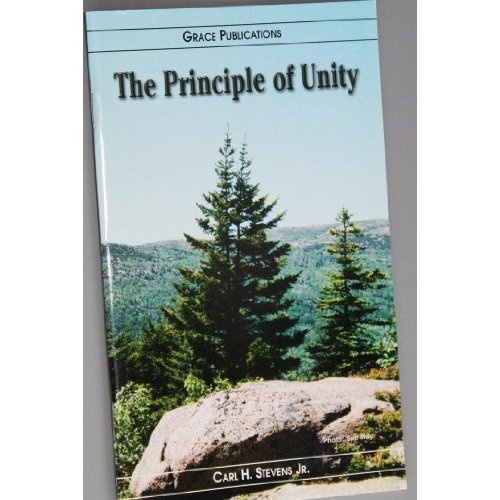 Amazon.com: The Principle of Unity - Bible Doctrine Booklet: Carl H. Stevens Jr.: Books $1.99