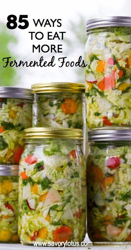 85 Ways to Eat More Fermented Foods -savorylotus.com