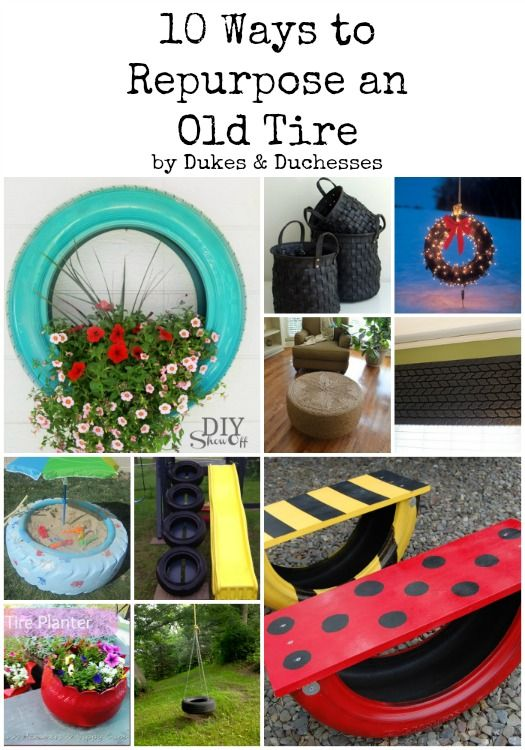 We are all about the upcycle is the new recycle movement! Check out these great ideas of upcycling an old tire!!
