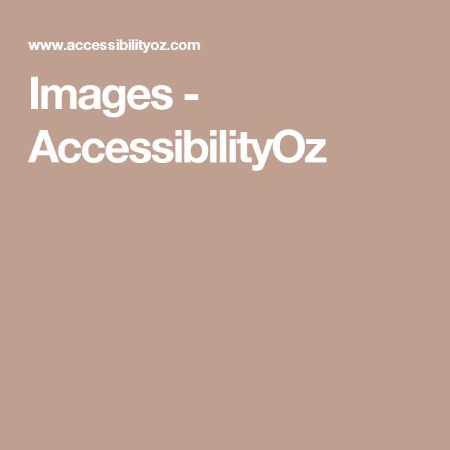 Images - AccessibilityOz