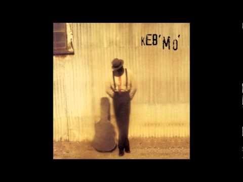 Keb Mo - Glory of love