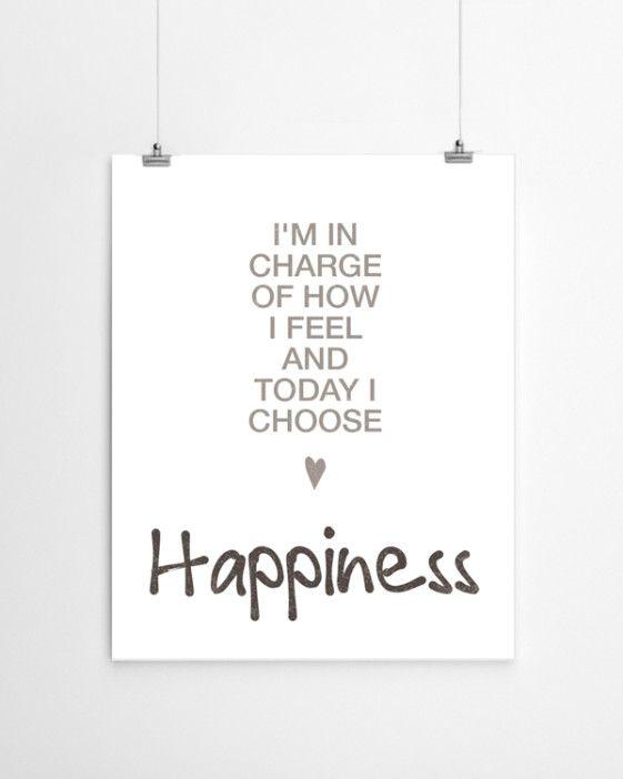 Etre heureux c'est d'abord choisir puis ensuite décider de l'être