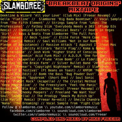 Slamboree 'Breakbeat Origins' Mixtape by Slamboree on SoundCloud