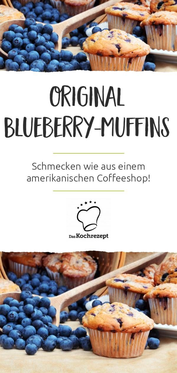 Original Blueberry Muffins Rezept In 2020 Blaubeer Muffins