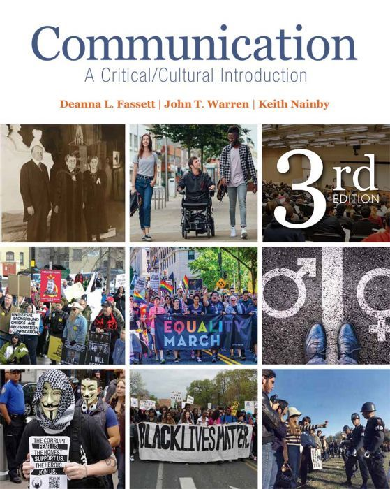 """""""Communication: A Critical/Cultural Introduction"""" (Third Edition)  Deanna L. Fassett, John T. Warren, and Keith Nainby    This book provides students with an introduction to communication theory, interpersonal communication, and public communication and culture through the lens of contemporary critical theory. The text explores how we produce our world through communication, challenging readers to explore power, ideology, and diversity through daily interactions, both public and private."""