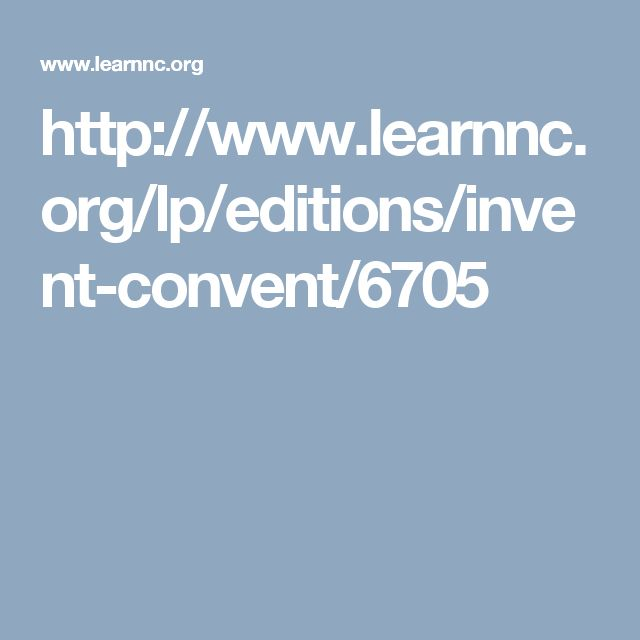 http://www.learnnc.org/lp/editions/invent-convent/6705