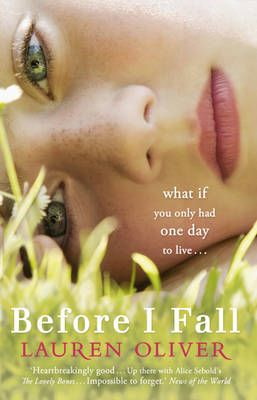 Before I Fall by Lauren Oliver - Franklin Public Library Teen Book Club, June 2013