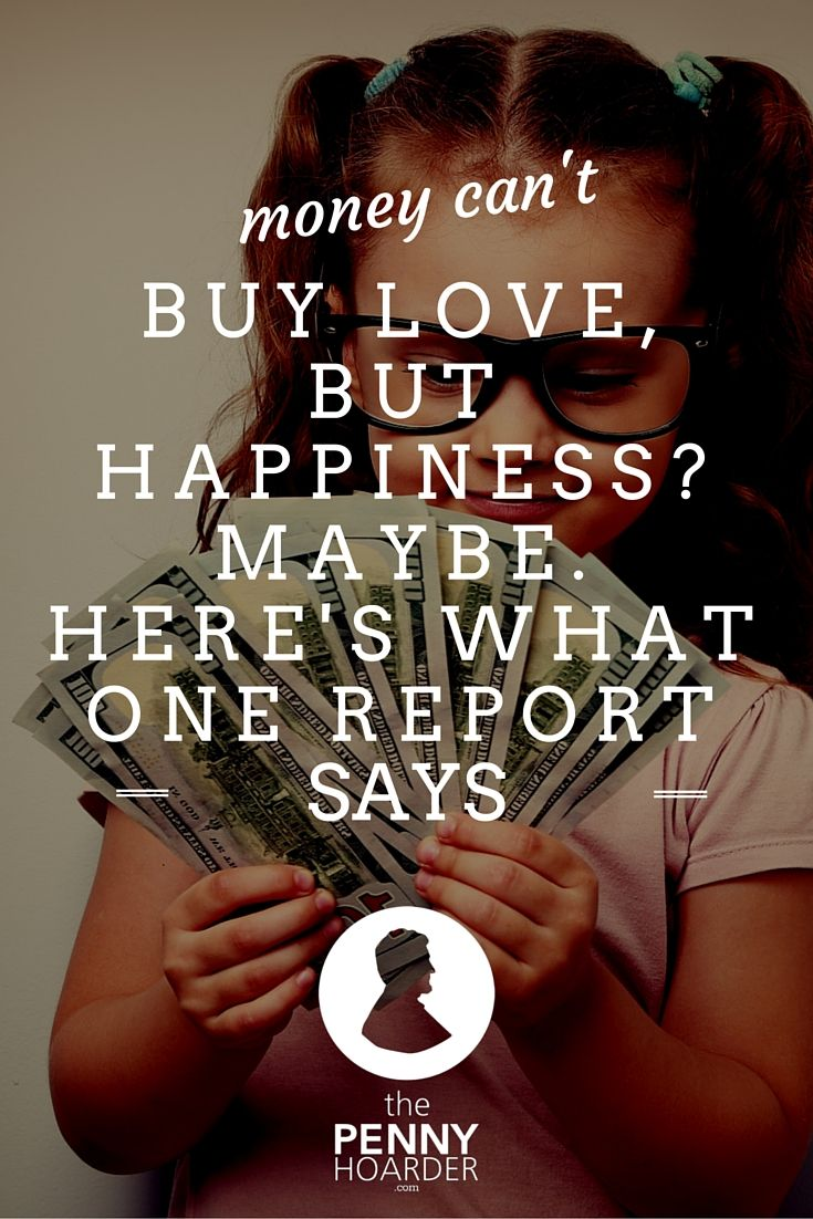 Money Can t Buy Happiness    But Happiness Can Get You Money        Hours