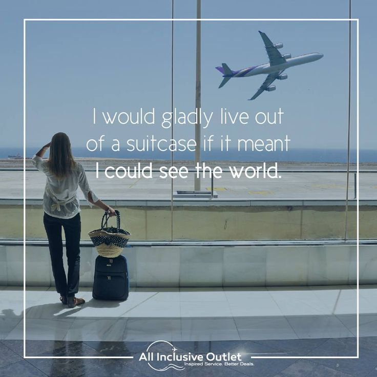 """I would gladly live out of a suitcase if it meant I could see the world"" #travel #wanderlust #quote"