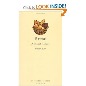Bread: A Global History (Reaktion Books - Edible)
