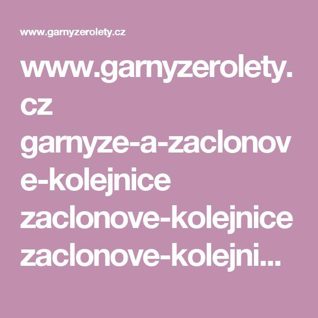 www.garnyzerolety.cz garnyze-a-zaclonove-kolejnice zaclonove-kolejnice zaclonove-kolejnicky-alu zaclonova-kolejnicka-al310 zaclonova-kolejnice-al310-na-miru