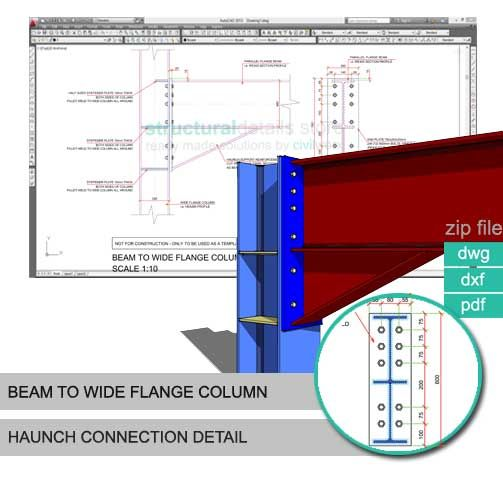 Beam To Wide Flange Column Haunched Connection Detail