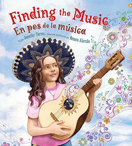 FINDING THE MUSIC / EN POS DE LA MUSICA by Jennifer Torres; illustrated by Renato Alarcão (Lee & Low) 5/15 -- Picture book