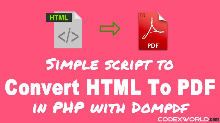 Convert HTML to PDF in PHP with Dompdf - CodexWorld