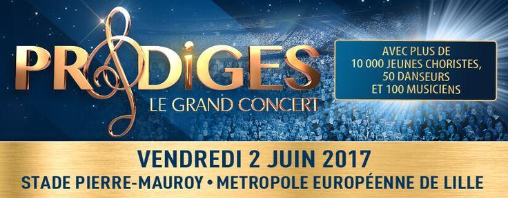 Prodiges Le Grand Concert au Stade Pierre Mauroy - Ça C'est Culte