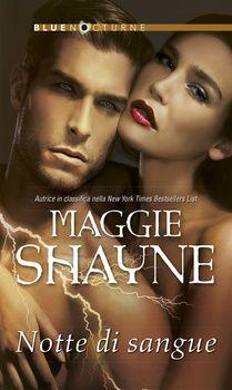 125. Notte di sangue - Maggie Shayne
