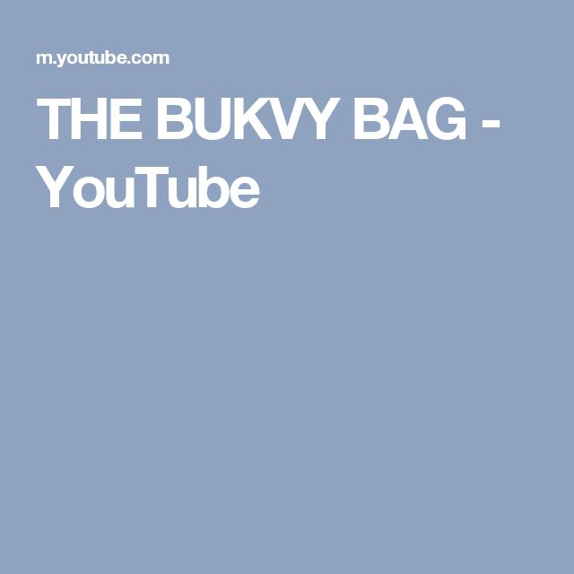 THE BUKVY BAG - YouTube