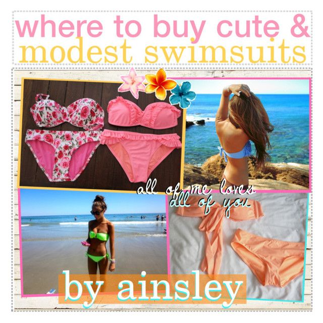 """""""where to buy cute and modest swimsuits! // your seamstress, ainsley"""" by kingdom-of-tips ❤ liked on Polyvore featuring art and ainsleytomlinsontips"""