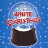 Irving Berlin's White Christmas: The Musical [CD]